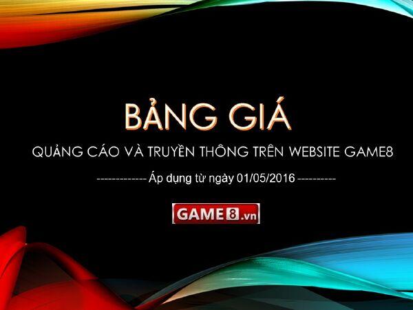 Thông báo chính sách booking quảng cáo mới của Game8 tháng 05/2016 - ảnh 1