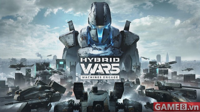 Hybrid Wars - Game chiến tranh cực hot chính thức ấn định ngày ra mắt