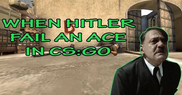[Hài Hước] Hitler cay cú khi mất ACE trong CS: GO