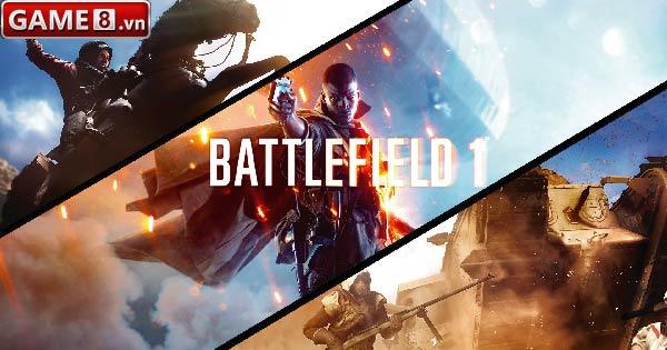 Đâu là những điều khiến game thủ ức chế nhất khi chơi Battlefield 1?