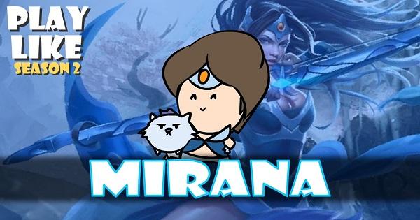 Dota2 - Hoạt hình bựa season 2 ''play like Mirana''