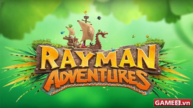 Game hay cho dế: Rayman Adventures - Game phiêu lưu huyền thoại của Ubisoft đã trở lại