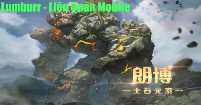 Liên Quân Mobile: Tiêu điểm tướng Lumburr - Ác quỷ hoang mạc - ảnh 1