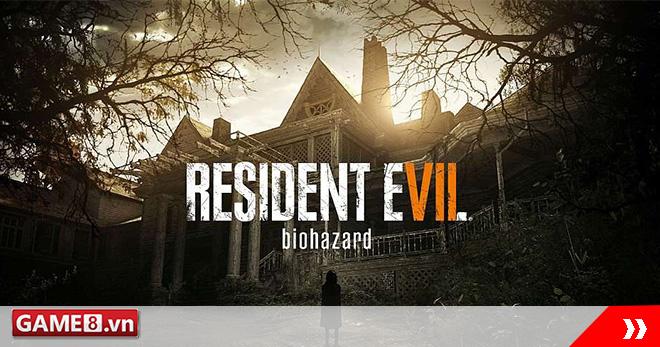 Điểm qua những điều không thể không biết về Resident  Evil 7 trước ngày ra mắt