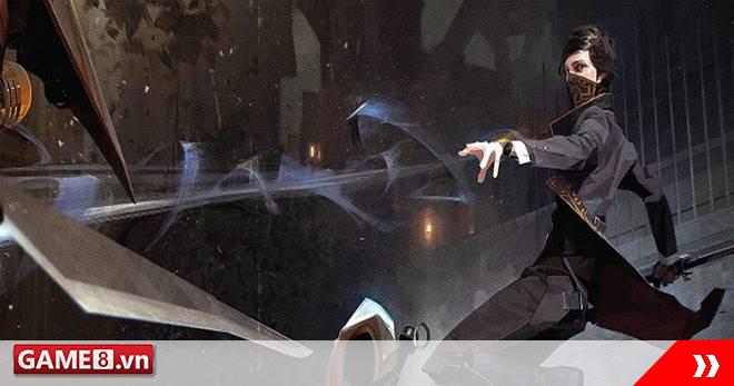 Dishonored 2 hé lộ thời gian ra mắt bản cập nhật mới, cho phép người chơi tùy chỉnh theo ý muốn