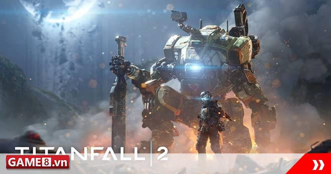 Titanfall 2 update chế độ chơi Live Fire mới đầy hấp dẫn