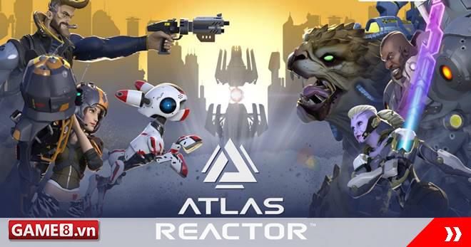 Atlas Reactor - Game online MOBA đã chính thức chuyển sang miễn phí