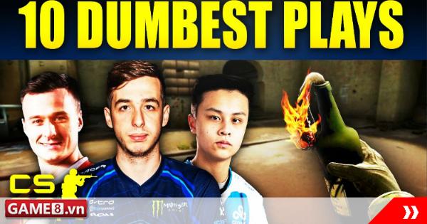 Top 10 pha xử lý ngớ ngẩn nhất của các game thủ CS:GO chuyên nghiệp trong quá trình tham gia thi đấu