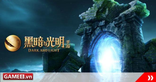 Dark and Light Mobile - Tung teaser trailer giới thiệu đồ họa trong game