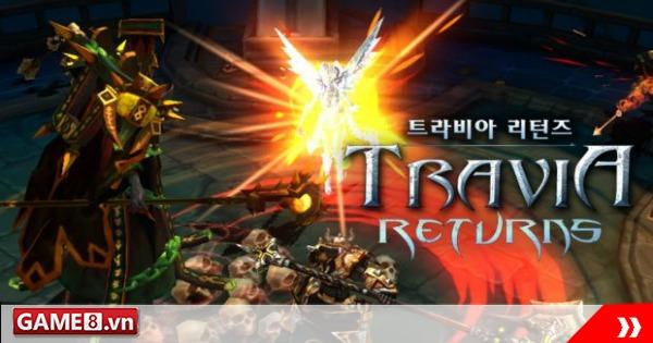 Travia Returns -  MMORPG kinh điển xuất hiện trở lại trên Mobile