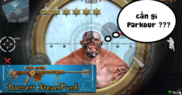 Phục Kích Mobile: Không cần Parkour trong Zombie vì đã có Barrett SteamPunk