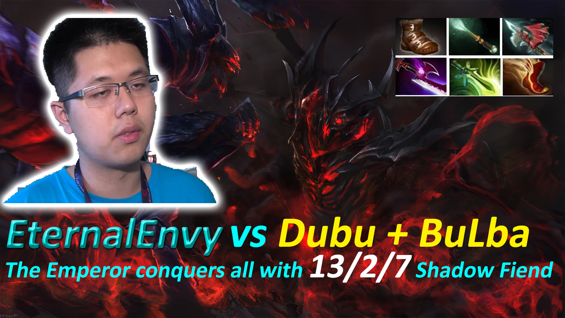 [Gosu Highlight] Khi EternalEnVy cầm Shadow Fiend