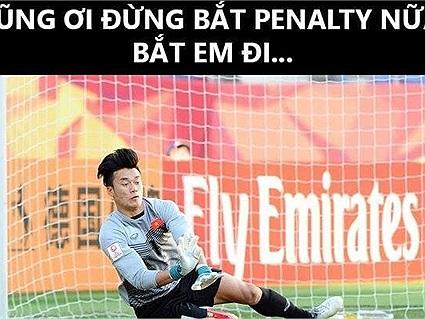 Loạt ảnh chế mừng chiến thắng của U23 Việt Nam: Dũng ơi đừng bắt penalty nữa, bắt em đi!