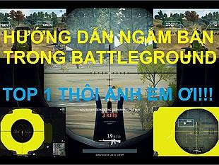 Hướng dẫn ngắm bắn sniper hiệu quả trong PlayerUnknowns Battlegrounds