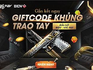 Quẩy tưng bừng với 500 Giftcode Đột Kích và Phục Kích siêu xịn tại chương trình gắn kết BIDV-VTC Pay