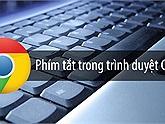 Những phím tắt hữu ích trên Google Chrome người dùng nên biết