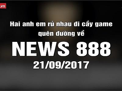News 888 21/09/2017: Hai nhi đồng rủ nhau đi học thêm tại quán net qua đêm