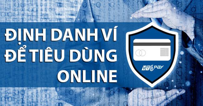 Bắt buộc định danh tài khoản Ví VTC Pay bằng tài khoản ngân hàng từ  28/12/2017