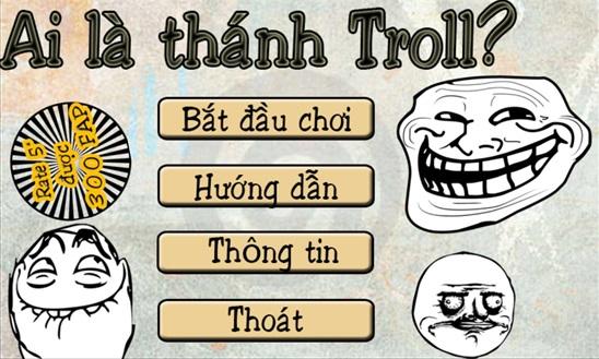 Ai là Thánh troll - Cười vỡ bụng với game mobile do người Việt phát triển