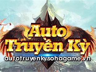 Auto Truyền Kỳ - Điểm hay nhất của Game chính là hệ thống Auto bá đạo