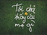 """Trào lưu chế ảnh """"Tôi thấy hoa vàng trên cỏ xanh"""": Đừng hỏi về độ bựa !!"""